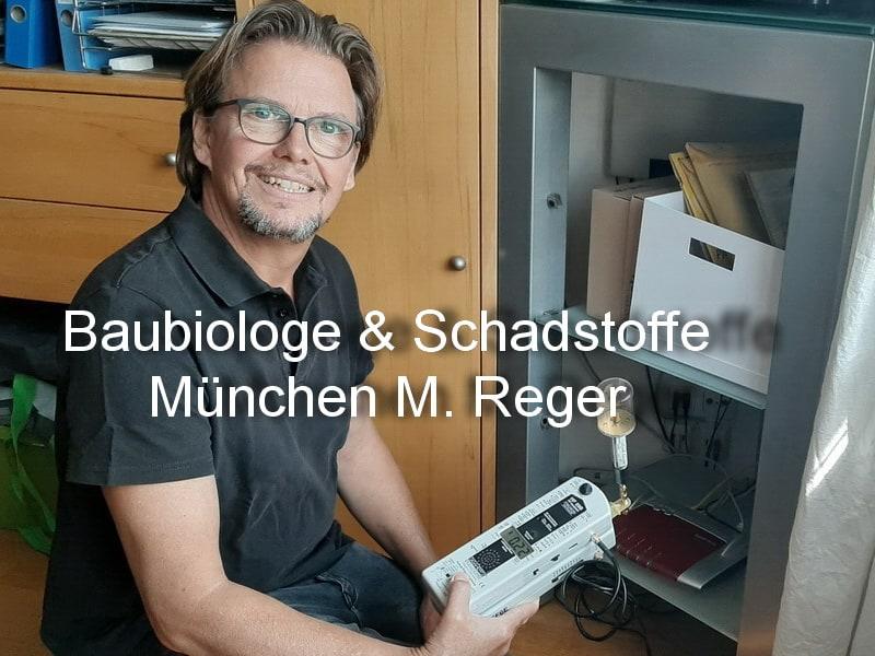 Baubiologe & Schadstoffe München M. Reger
